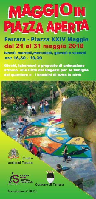 """A Ferrara torna """"Maggio in piazza aperta"""", le iniziative a misura dibambino"""